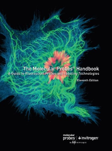 9780982927915: Molecular Probes Handbook, A Guide to Fluorescent Probes and Labeling Technologies, 11th Edition