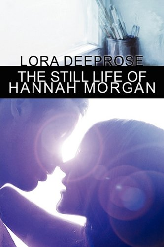 9780982929506: The Still Life of Hannah Morgan
