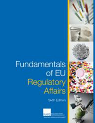 Fundamentals of EU Regulatory Affairs, Sixth Edition: RAPS