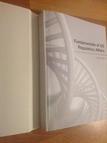 9780982932063: Fundamentals of US Regulatory Affairs, Eighth Edition