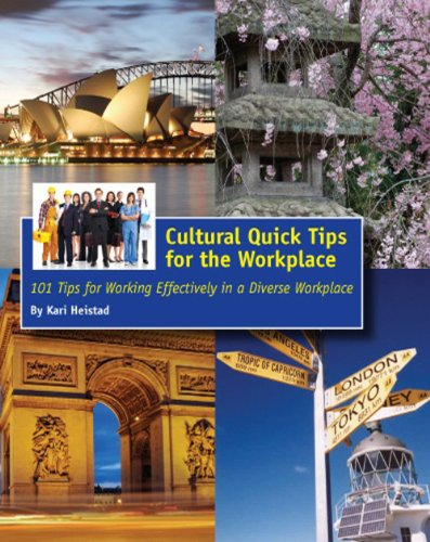 9780982932902: Cultural Quick Tips for the Workplace: 101 Tips for Working Effectively in a Diverse Workplace