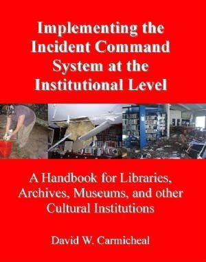 9780982936603: Implementing the Incident Command System At the Institutional Level
