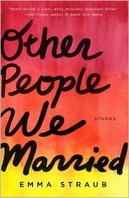Other People We Married: Emma Straub