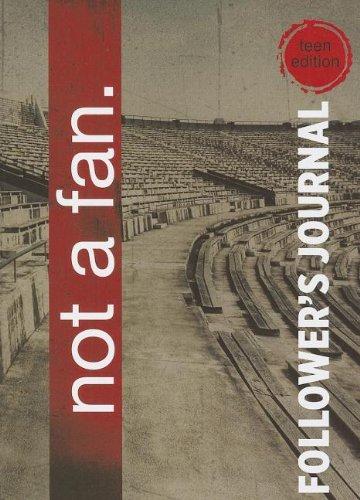 9780982939888: Not a Fan Follower's Journal for Teens