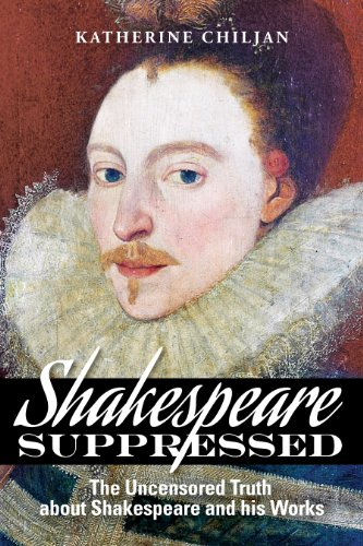 9780982940549: Shakespeare Suppressed: The Uncensored Truth About Shakespeare and His Works