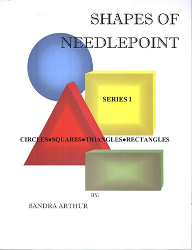 9780982942703: Shapes of Needlepoint Series 1: Circles, Squares, Triangles, Rectangles (Shapes of Needlepoint)