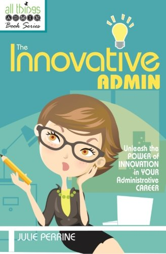 9780982943014: The Innovative Admin