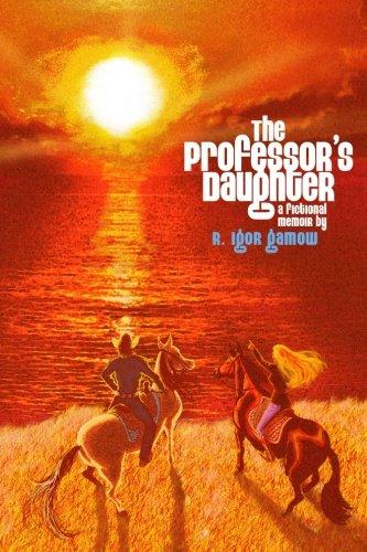 9780982943915: The Professor's Daughter: A Fictional Memoir