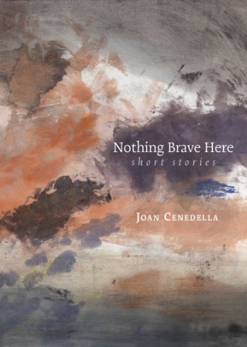 Nothing Brave Here: Joan Cenedella