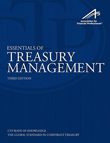 Essentials of Treasury Management, 3rd Edition