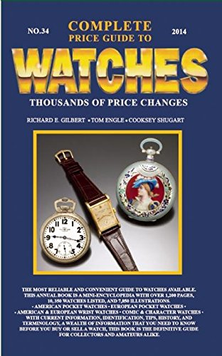 9780982948736: Complete Price Guide to Watches 2014