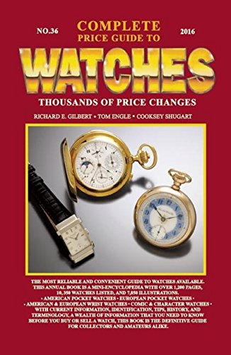 9780982948750: Complete Price Guide to Watches 2016