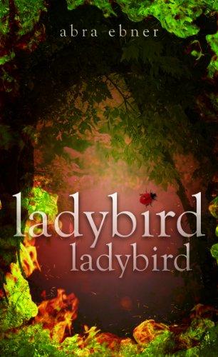 Ladybird ladybird: Abra Ebner