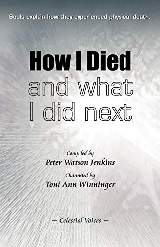 9780982952924: How I Died (and What I Did Next)