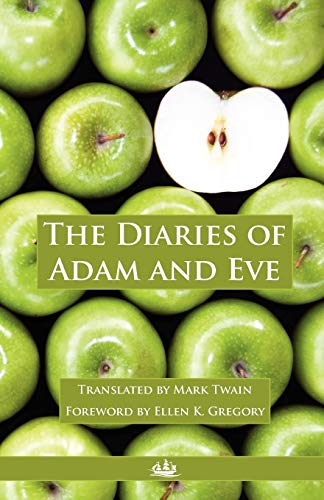 9780982954300: The Diaries of Adam and Eve
