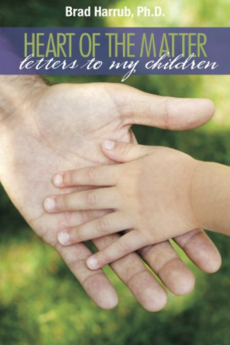 9780982959534: Heart of the Matter: Letters to My Children