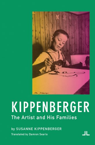 9780982964286: Kippenberger: The Artist and His Families