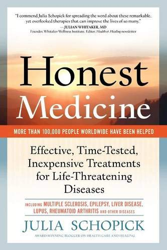 9780982969007: Honest Medicine: Effective, Time-Tested, Inexpensive Treatments for Life-Threatening Diseases