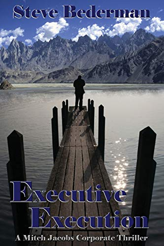 Executive Execution: Steve Bederman