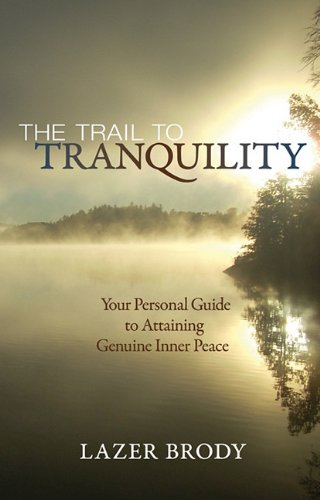 9780982974001: The Trail to Tranquility