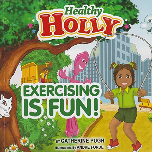 9780982974209: Health Holly: Exercising is Fun
