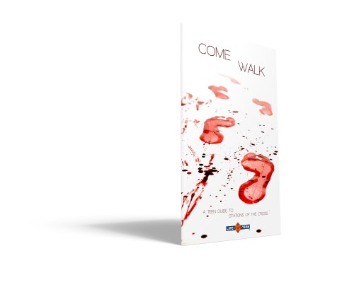 Come Walk (9780982976203) by Life Teen; Mark Hart