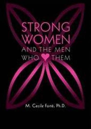 9780982976975: Strong Women and the Men Who Love Them