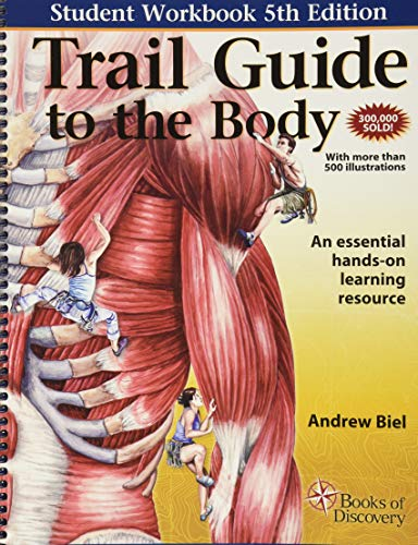 9780982978665: Trail Guide to the Body: A Hands on Guide to Locating Muscles, Bones and More
