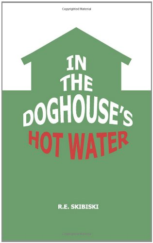 In The Doghouse's Hot Water: R.E. Skibiski