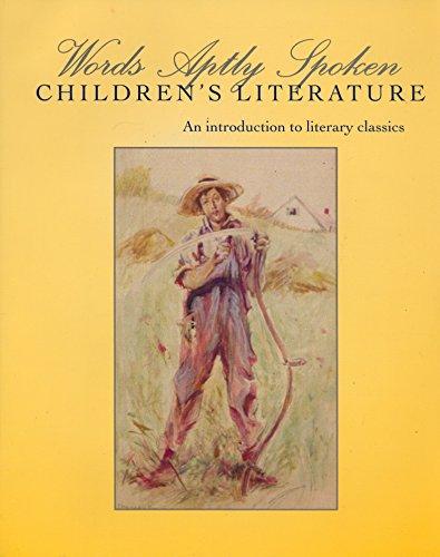 9780982984512: Words Aptly Spoken: Children's Literature