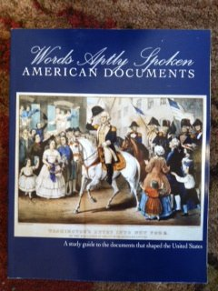 9780982984543: Words Aptly Spoken Second Edition: American Documents