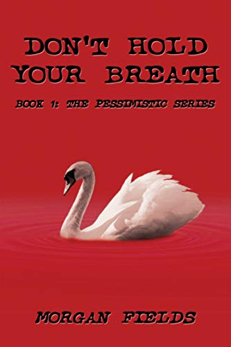 9780982992043: Don't Hold Your Breath