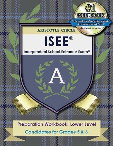9780982992593: ISEE® Preparation Workbook: Lower Level (Aristotle Circle Workbooks)