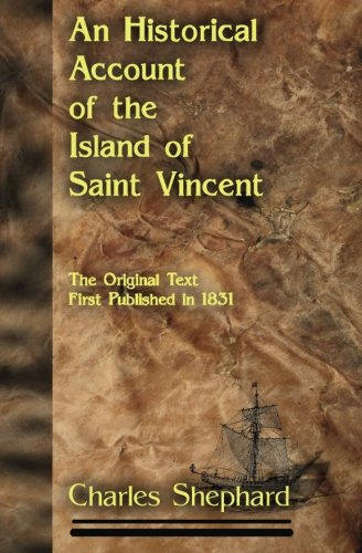 An Historical Account of the Island of: Charles Shephard