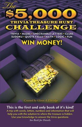 9780982995006: The $5,000 Trivia Treasure Hunt Challenge