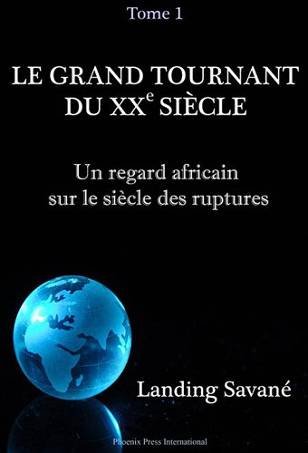9780982996102: Le grand tournant du XXe siecle (French Edition)