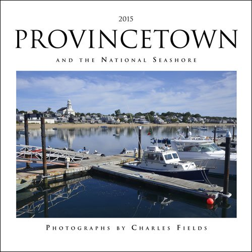 2015 Provincetown and the National Seashore Calendar