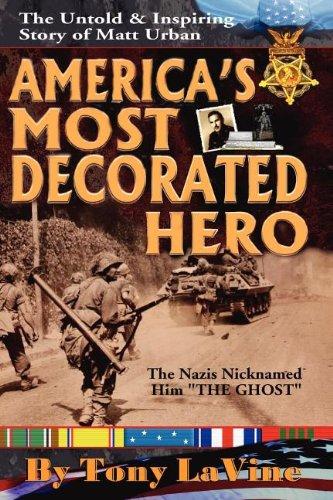 9780983000334: America's Most Decorated Hero