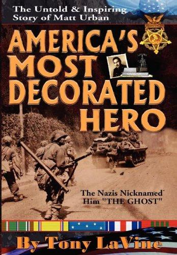 9780983000341: America's Most Decorated Hero