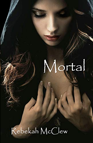 9780983002277: Mortal