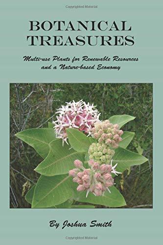 Botanical Treasures: Multi-Use Plants for Renewable Resources: Smith, Joshua