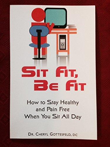 Sit Fit, Be Fit: Dr. Cheryl Gotttesfeld,, DC