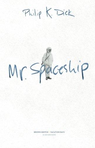 9780983008156: Mr. Spaceship (Echo Editions) (Volume 1)