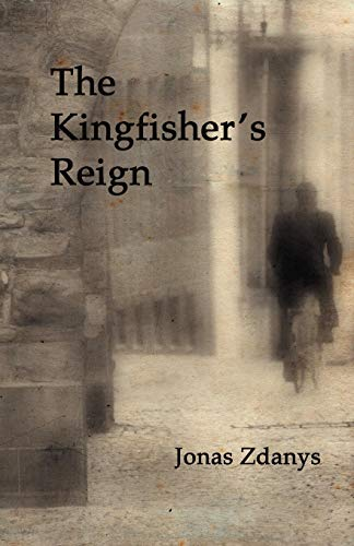 9780983009177: The Kingfisher's Reign