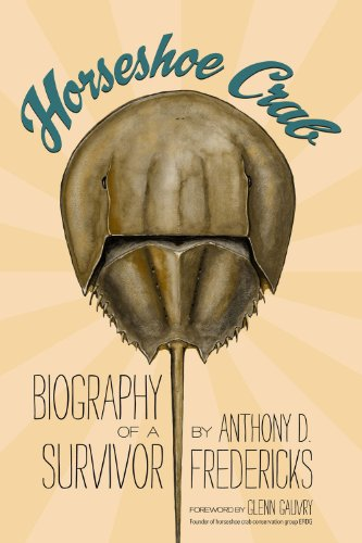 9780983011187: Horseshoe Crab: Biography of a Survivor
