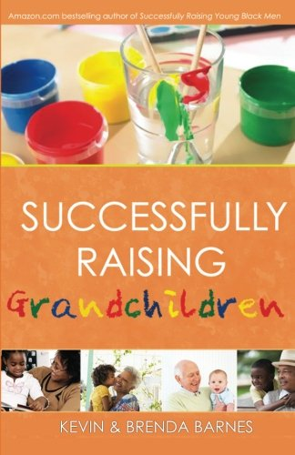 Successfully Raising Grandchildren: Brenda Barnes; Barnes,