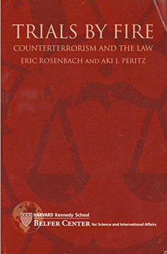 9780983016908: TRIALS BY FIRE: Counterterrorism and the Law