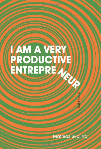 9780983026358: I Am a Very Productive Entrepreneur