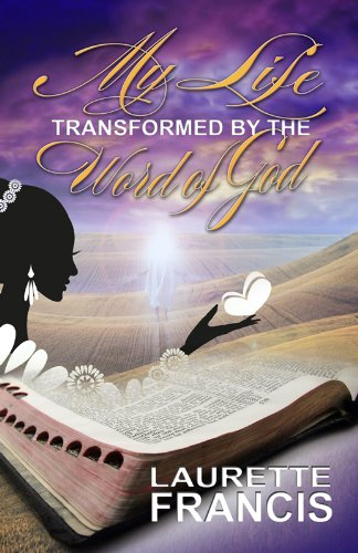 9780983027034: My Life Transformed by the Word of God