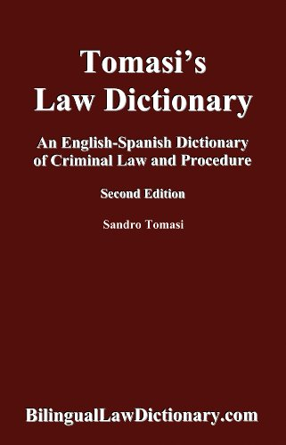 9780983028819: An English-Spanish Dictionary of Criminal Law and Procedure (Tomasi's Law Dictionary). Second Edition (Bilingual Edition) (Spanish Edition)